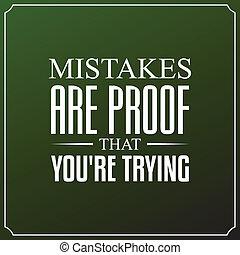 你是, 印刷術, 引述, 錯誤, 設計, 背景, trying., 證明