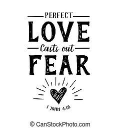 投, 完美, 愛, 懼怕, 在外