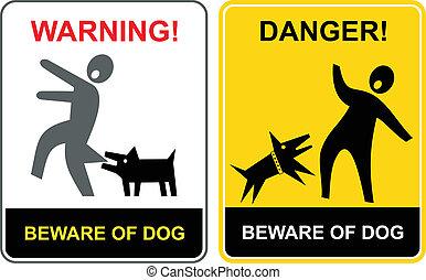 注意, danger!, dog!