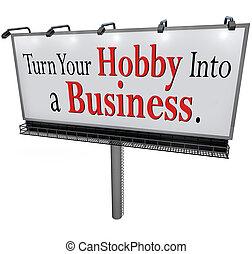 生意 簽署, 旋轉, 廣告欄, 愛好, 你