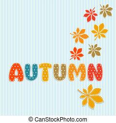 秋天, 字母, 離開, 秋天