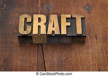 詞, 工藝, 木頭, 類型
