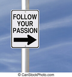 跟隨, 激情, 你